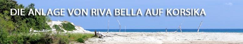Die Anlage von Riva Bella - Riva Bella Thalasso in Korsika